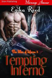 Tempting Inferno [The Men of Inferno 3]