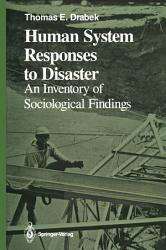Human System Responses To Disaster Book PDF