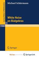 White Noise on Bialgebras