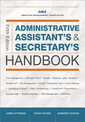 Administrative Assistant's and Secretary's Handbook: Edition 5