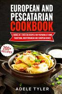 European And Pescatarian Cookbook PDF