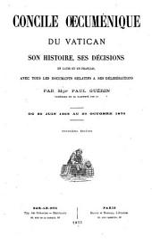 Concile oecuménique du Vatican, son histoire et ses décisions en latin et en français avec tous les documents...