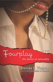Fourplay: ...the Dance of Sensuality