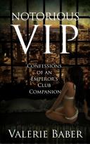 Notorious VIP