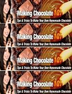 Making Chocolate 101 - Tips and Tricks to Make Your Own Homemade Chocolate!