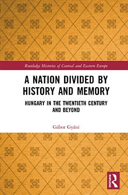 A Nation Divided by History and Memory