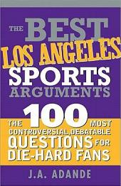 Best Los Angeles Sports Arguments