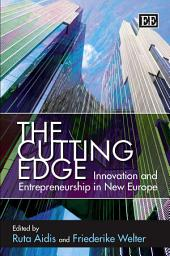 The Cutting Edge: Innovation and Entrepreneurship in New Europe