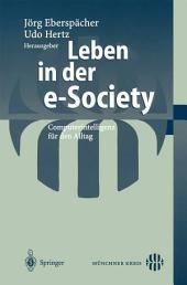 Leben in der e-Society: Computerintelligenz für den Alltag