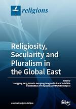 Religiosity, Secularity and Pluralism in the Global East