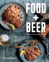 Food Plus Beer: Great food to eat with beer
