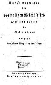 Kurze Geschichte des vormaligen Reichsstifts Ochsenhausen in Schwaben