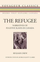Narratives of Fugitive Slaves in Canada