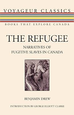 Narratives of Fugitive Slaves in Canada