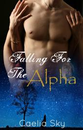 Falling For The Alpha (Free Book)