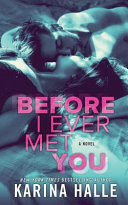Download Before I Ever Met You Book
