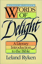 Words of Delight: A Literary Introduction to the Bible, Edition 2