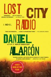 Lost City Radio: A Novel