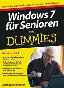 Windows 7 f  r Senioren f  r Dummies PDF