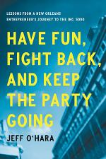 Have Fun, Fight Back, and Keep the Party Going