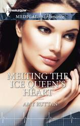 Melting the Ice Queen s Heart PDF