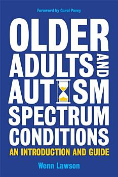 Older Adults and Autism Spectrum Conditions PDF
