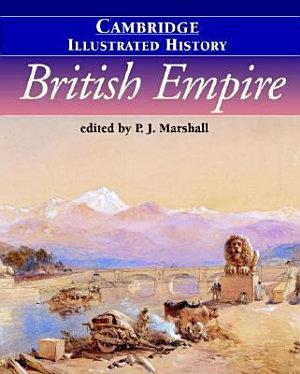 The Cambridge Illustrated History of the British Empire