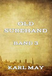 Old Surehand, Band 3: Band 3