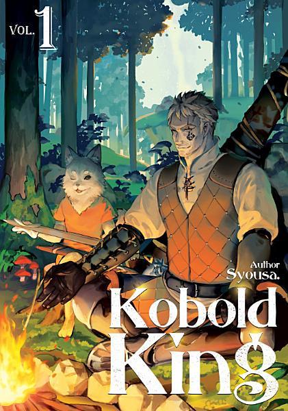 Download Kobold King  Volume 1 Book