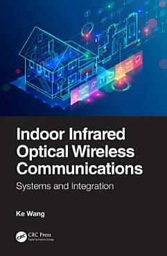 Indoor Infrared Optical Wireless Communications PDF