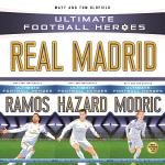 Ultimate Football Heroes Collection: Real Madrid