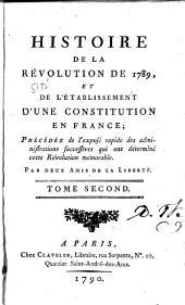 Histoire de la Révolution de 1789 et de l'établissement d'une constitution en France: Volume2
