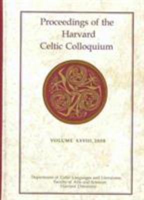 Proceedings of the Harvard Celtic Colloquium  28  2008 PDF