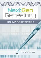 NextGen Genealogy  The DNA Connection PDF