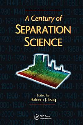 A Century of Separation Science