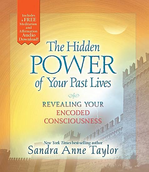 The Hidden Power of Your Past Lives PDF