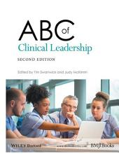 ABC of Clinical Leadership: Edition 2