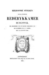 Bekroonde stukken door de Antwerpse Rederykkamer De Olyftak: ter gelegenheid van de plegtige inhuldiging van het standbeeld van P.P. Rubens den 15. Augustus 1840