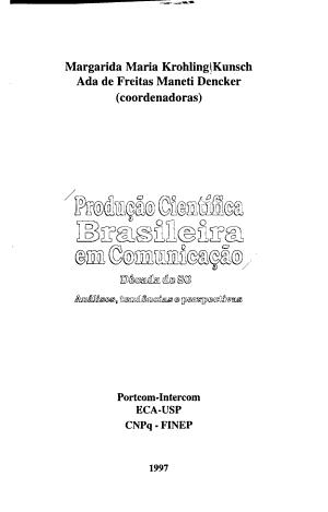 Producao Cientifica Brasileira Em Comunicacao