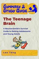 Summary   Study Guide   The Teenage Brain PDF