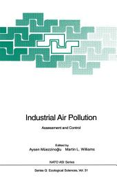Industrial Air Pollution: Assessment and Control