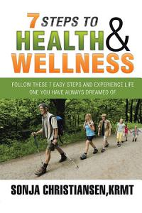 7 Steps to Health   Wellness Book