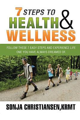 7 Steps to Health   Wellness