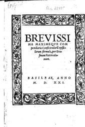 Brevissima maximaqve compendiaria conficiendaru[m] epistolarum formula