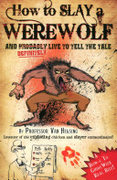 How to Slay a Werewolf and Definitely Live to Tell the Tale