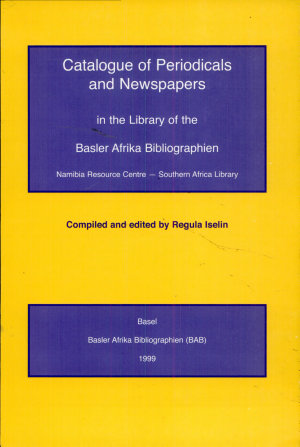 Catalogue of Periodicals and Newspapers in the Library of the Basler Afrika Bibliographien PDF