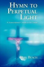 Hymn to Perpetual Light