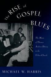 The Rise Of Gospel Blues Book PDF