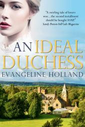 An Ideal Duchess: An American Heiress in Edwardian England