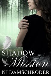 Shadow Mission: Book 2 of The Fusion Series